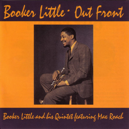 "Booker Little's ""Out Front"""