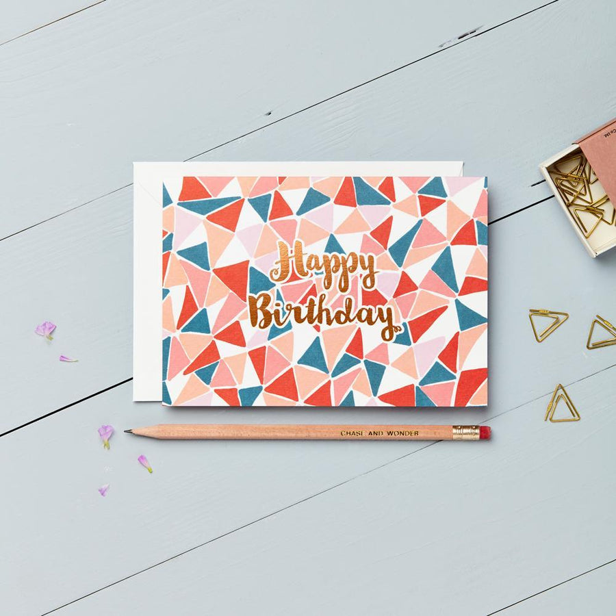 Happy Birthday - Copper Foil Greeting Card - Chase and Wonder - Proudly Made in Britain