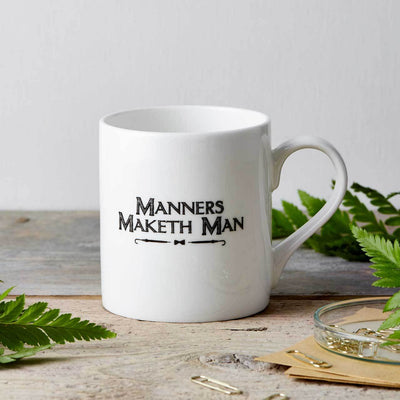 Manners Maketh Man Fine China Mug - Chase and Wonder - Proudly Made in Britain