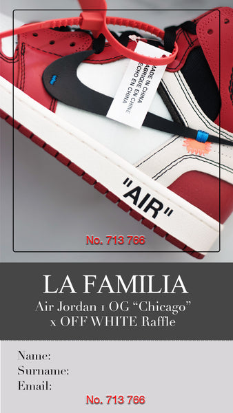 "Raffle - Air Jordan 1 OG ""Chicago"" x Off White"