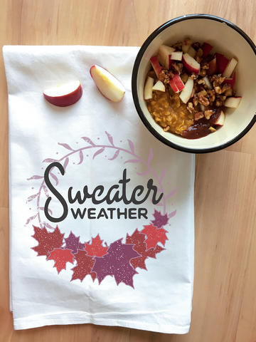 Pumpkin Apple Oats and Sweater Weather kitchen towel