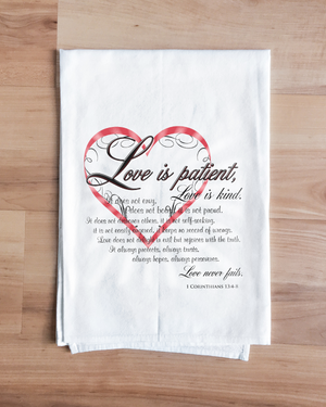 Love is Patient Towel