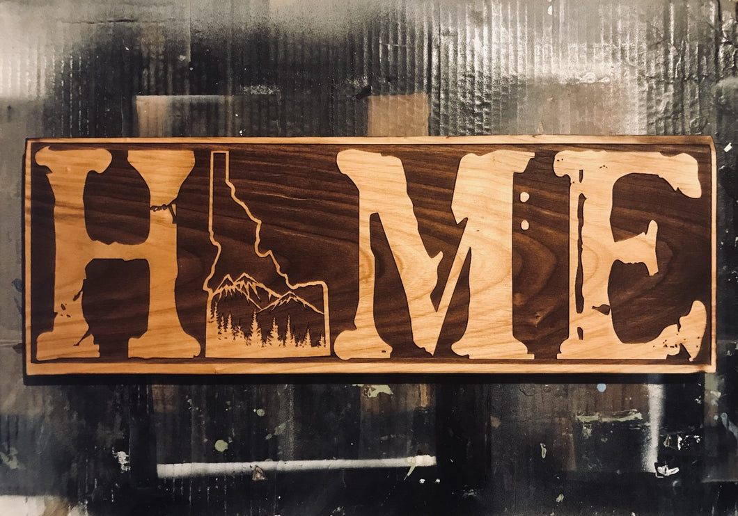 Idaho Home Sign - Heavy Barrel Designs