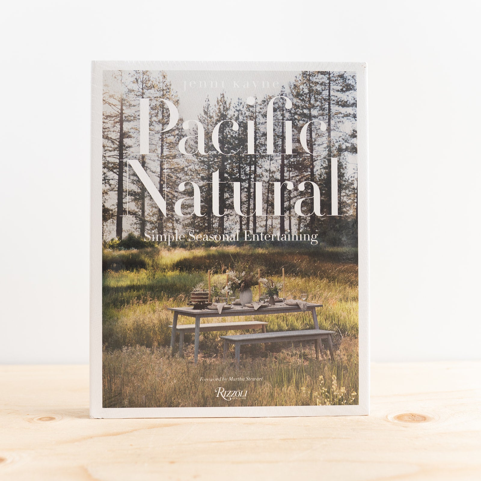 """Pacific Natural: Simple Seasonal Entertaining"" by Jenni Kayne"