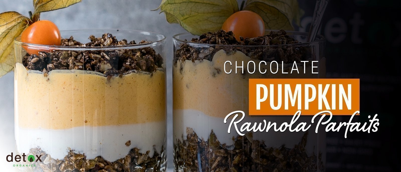 Chocolate Pumpkin Rawnola Parfaits