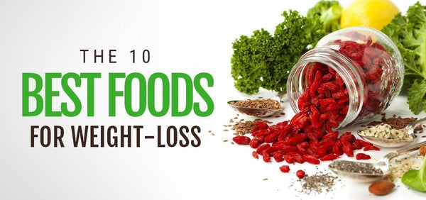 10 Best Foods For Weight-loss