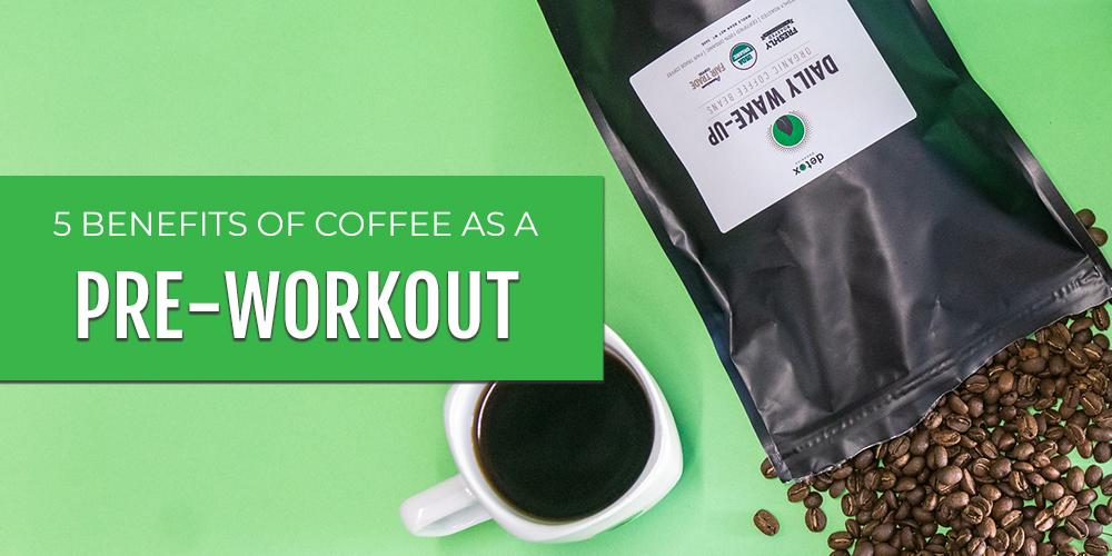 5 Benefits of Coffee as a Pre-Workout