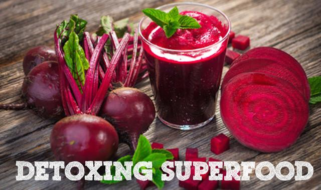 Detoxing Superfood: Beets