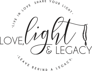 Love, Light & Legacy
