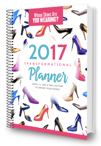 Whose Shoes 2017 Transformational Planner PDF ONLY
