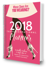 Whose Shoes 2018 Transformational Planner + PDF Download