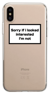 Not Interested Clear Phone Case