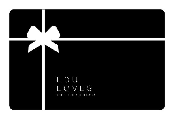 Lou Loves Gift Card