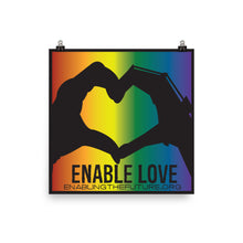 ENABLE LOVE POSTER