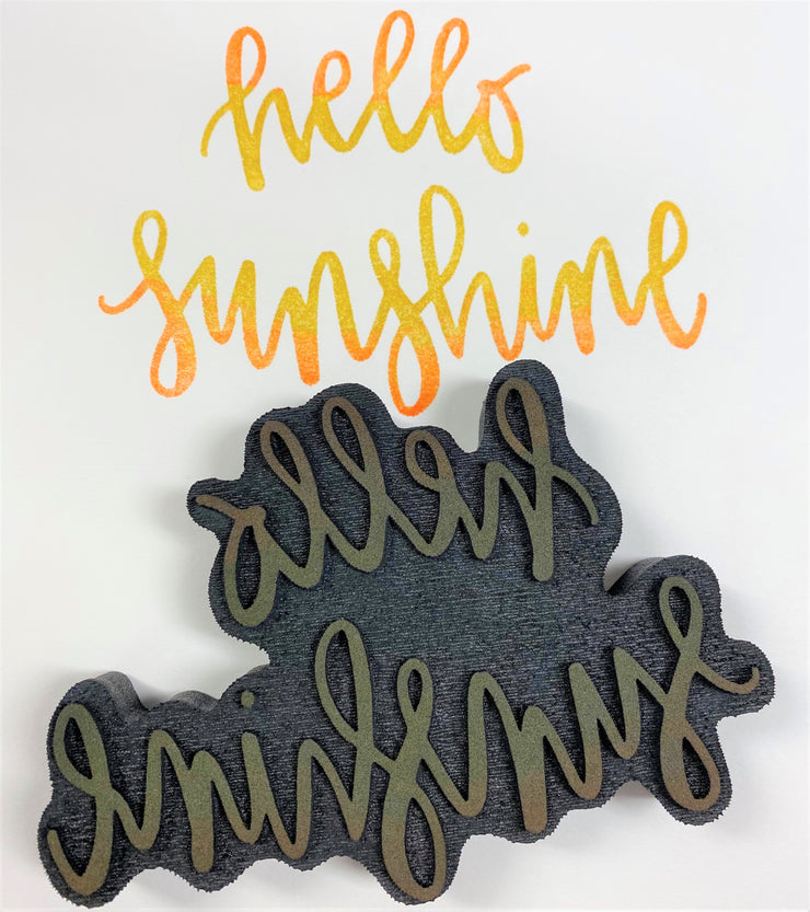 """HELLO SUNSHINE"" FOAM STAMP"