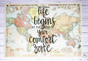 Gale Nation Life Begins at the End of your comfort zone cream world map hand lettered