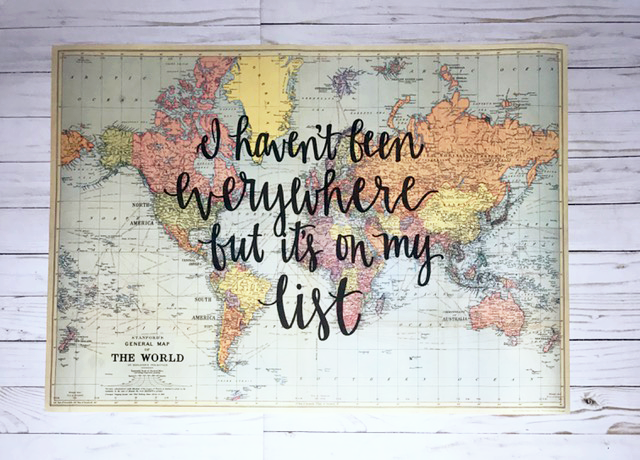 I haven't been everywhere but it's on my list - 20x28 Light Blue World Map