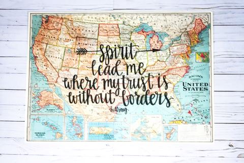 Spirit lead me where my trust is without borders - Hillsong - 20x28 United States of America Map