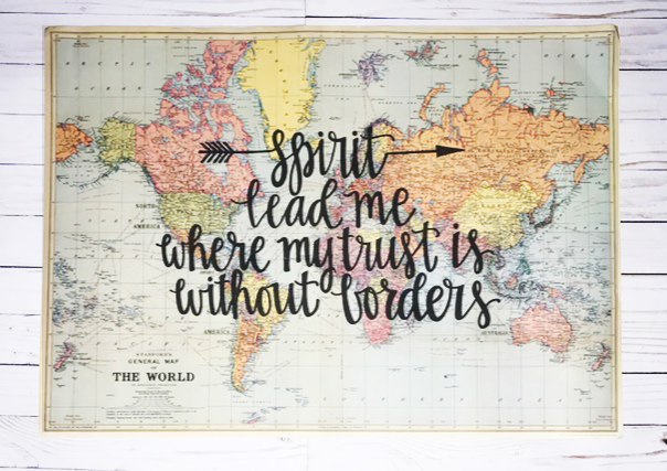 Spirit lead me where my trust is without borders - Hillsong -  20x28 Light Blue World Map