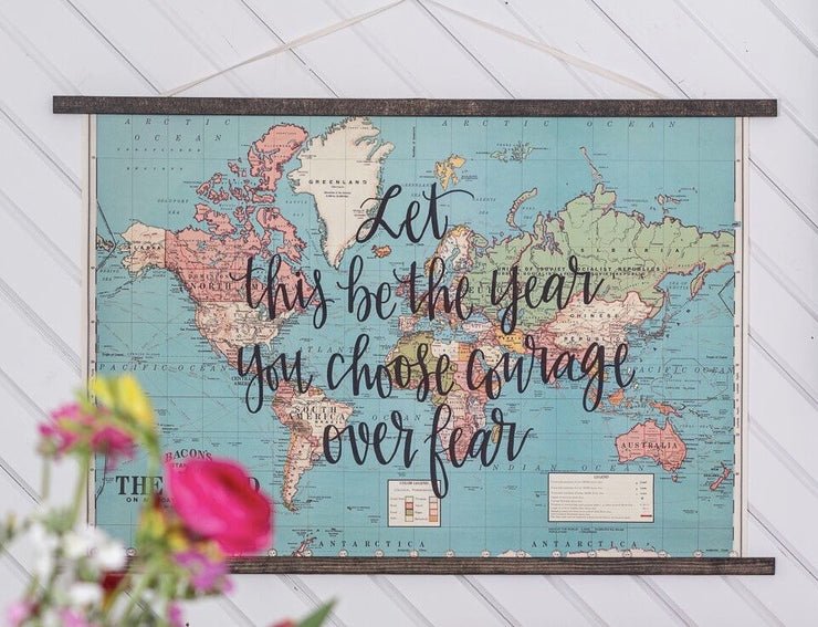 Let this be the year you choose courage over fear - 20x28 Blue World Map