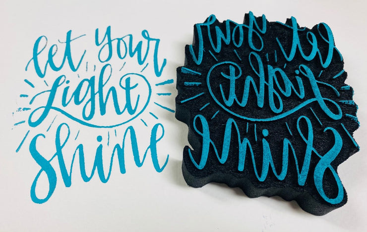 """LET YOUR LIGHT SHINE"" FOAM STAMP"