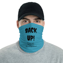"""Back Up"" Face & Neck Gaiter"