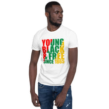 """Young,Black & Free"" Unisex T-Shirt"
