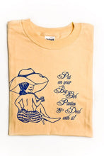 """Put on Your Big Girl Panties"" t-shirt"