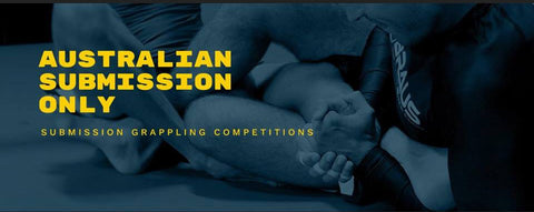 AUS SUB ONLY - SUBMISSION ONLY GRAPPLING