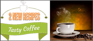 2 New Coffee Recipes!