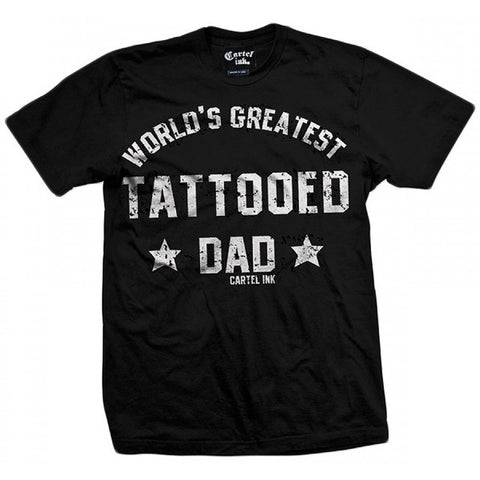 Men's Cartel Ink World's Greatest Tattooed Dad T-Shirt Ink Inked Tattoo Parent
