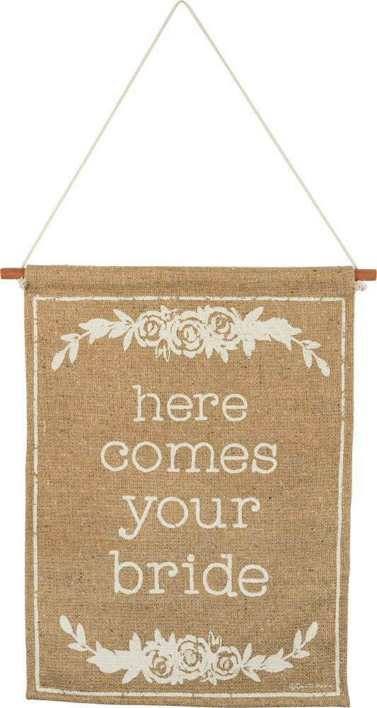 here comes your bride burlap hanging sign