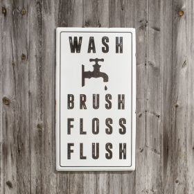 OVERSIZED WASH BRUSH FLOSS FLUSH METAL SIGN