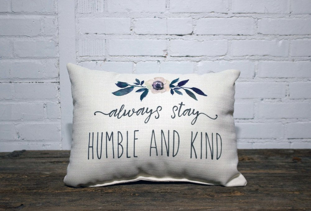 ALWAYS STAY HUMBLE AND KIND Rectangle Linen Farmhouse Throw Pillow