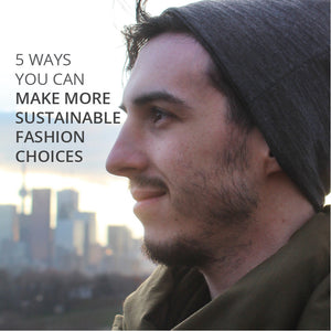 Making Sustainable Fashion Choices
