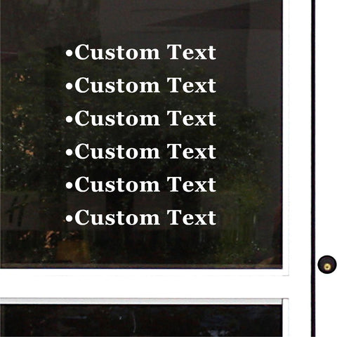 Custom Decal.  Your business Name/Phone Number/email or any custom text.