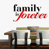 "Wall Decal. Inspirational Decal. Quotes. Family is Forever. 22"" W x 11""H."
