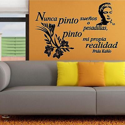 Spanish Wall Decals. Wall Decal. Frida. Nunca pinto sueños o pesadillas