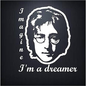 Decals - Stickers. Celebrities. John Lennon. Imagine. I'm a dreamer