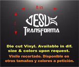 Jesús Transforma. Car Decal - Sticker