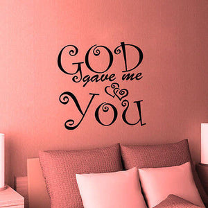 "Christian Home Decor. Wall Decal. Home Decor. God gave me you.  20""W x 20""H"