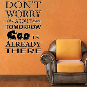 Christian Home Decor. Wall Decal. Don't worry about tomorrow God is already there