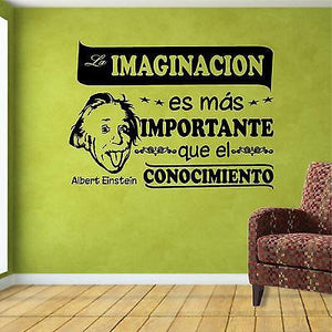 Spanish Wall Decals. Wall Decal. Quotes Decals. Albert Einstein: La Imaginación es más importante..