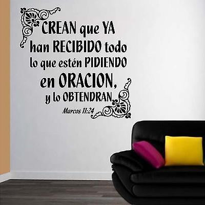 Marcos 11:24 Biblia. Vinilos Decorativos. Spanish Wall Decals.