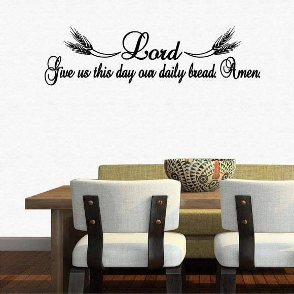 Christian Home Decor. Wall Decal. Lord, Give Us Our Daily Bread