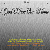 God Bless Our Home.  Wall Decal.
