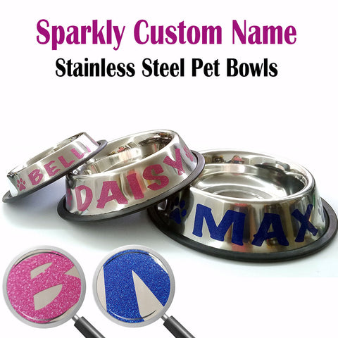 Personalized Stainless Steel Pet Bowl.  Sparkly Custom Name.  Glitter.
