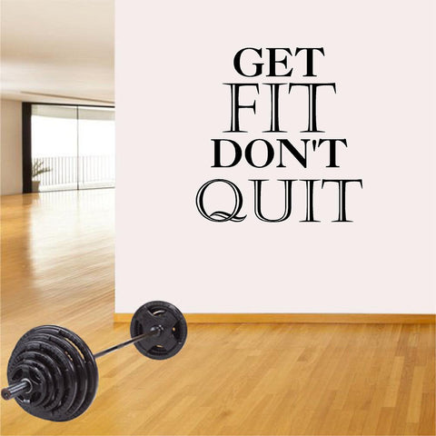 Fitness Wall Decals. Gym. Exercise:  Get Fit. Don't Quit.