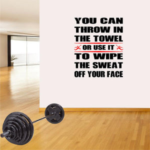 Fitness Wall Decals. Gym. Exercise: You can throw in the towel or use it to wipe the sweat...