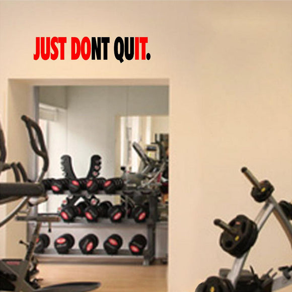 Fitness Wall Decals. Gym. Exercise: Just Don't Quit